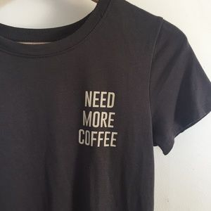 Zoe + Liv | Need more coffee tee